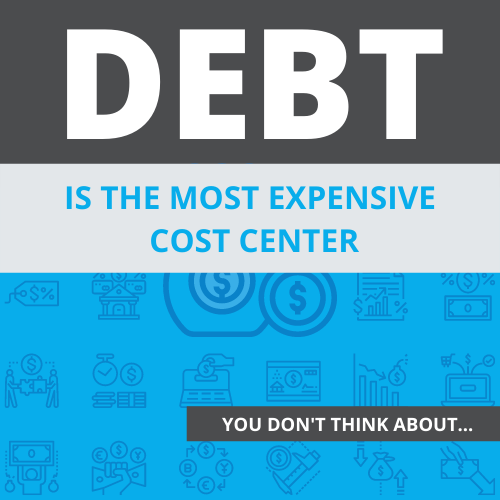 Debt is the Most Expensive Cost Center (You Don't Think About)