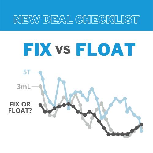 New Deal Checklist: Fix vs Float